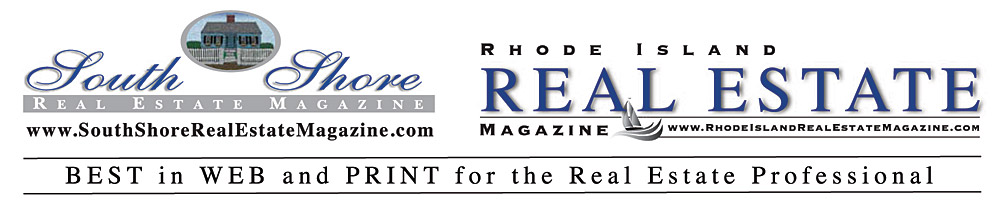 SOUTH SHORE REAL ESTATE MAGAZINE : Boston, Milton, Quincy, Cohasset, Hingham, Hull, Marshfield, Scituate, Duxbury, Hanover, Norwell, Hanson, Pembroke, Plymouth, Plympton, Rockland, Weymouth, Carver, Halifax