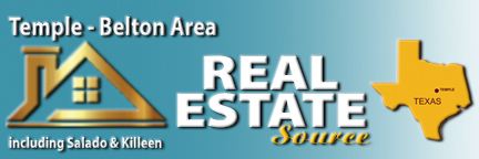 THE REAL ESTATE SOURCE - TEMPLE : Temple Texas Real Estate Guide: Homes, Land and Commercial Properties in the Temple, Belton, Salado and Killeen area. Updated Daily!