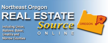 NORTHEAST OREGON REAL ESTATE SOURCE : Joseph, LaGrande, Baker City, Enterprise, Pendleton, Hermiston, Boardman, Halfway, Umatilla, Heppner, Milton-Freewater, Morrow County, Umatilla County, Baker County, Union County, Wallowa County, Real Estate, Eastern Oregon, Northeastern Oregon, Central Oregon, Oregon