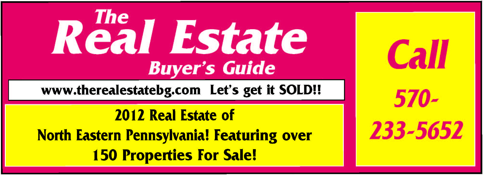 THE REAL ESTATE BUYERS GUIDE : Luzerne County, Schuylkill County